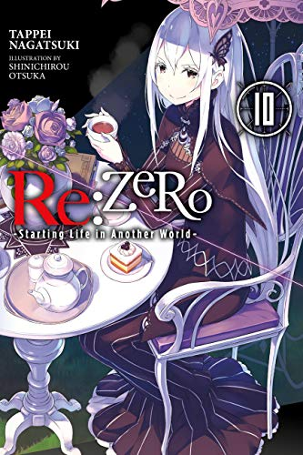 Re:ZERO -Starting Life in Another World-, Vol. 10 (light novel) (Re:ZERO -Starting Life in Another World-, Chapter 4: The Sanctuary and the Witch of Greed Manga) (English Edition)