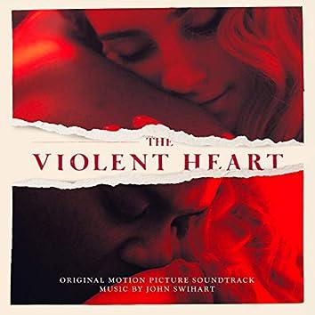 The Violent Heart (Original Motion Picture Soundtrack)