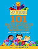 Sat Stars 101 Practice Questions for Key Stage 1 / Year 2 Mathematics SATs: With Answers and Explanations