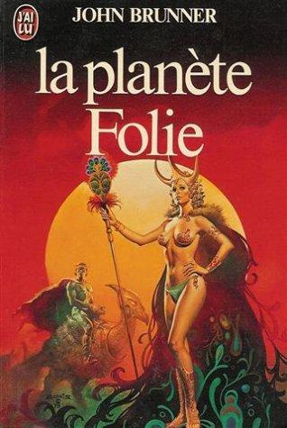 Planete folie (IMAGINAIRE)