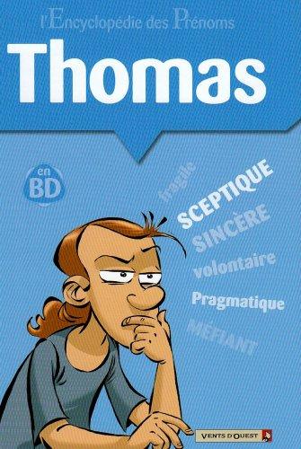 L'Encyclopédie des prénoms - Tome 32: Thomas