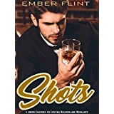 Shots: A from Enemies to Lovers Billionaire Romance (English Edition)