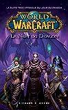 World of Warcraft - La nuit du dragon - Format Kindle - 9782809460230 - 5,99 €