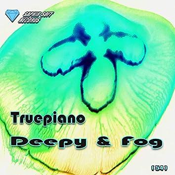 Deepy and Fog