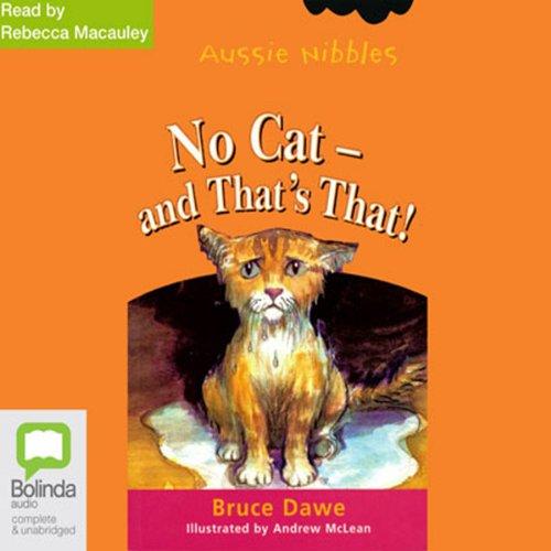 Couverture de No Cat – and That's That!: Aussie Nibbles