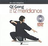 Qi Gong De Los 12 meridianos (con DVD)