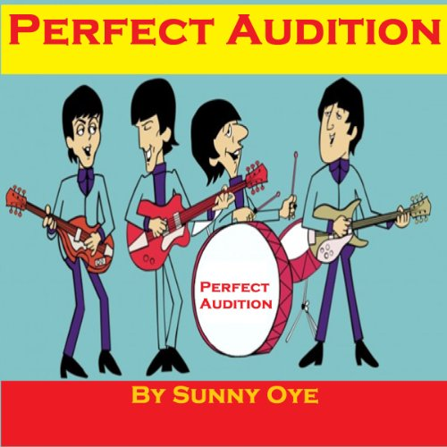 Perfect Audition and Excellent Musical Performance audiobook cover art