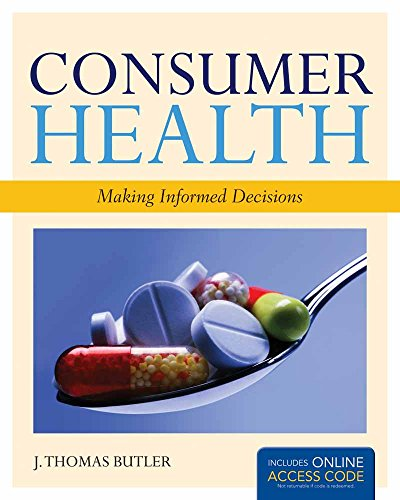 Consumer Health: Making Informed Decisions