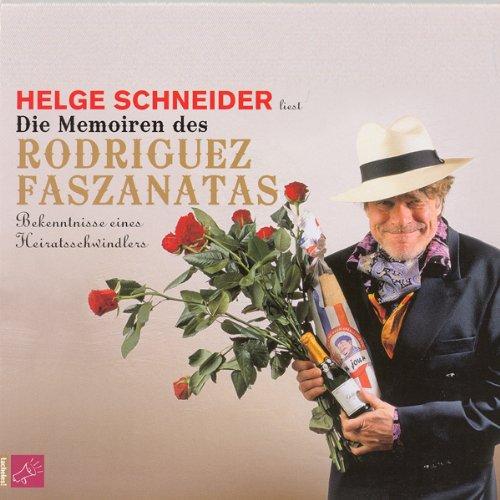 Die Memoiren des Rodriguez Faszanatas. Bekenntnisse eines Heiratsschwindlers Titelbild