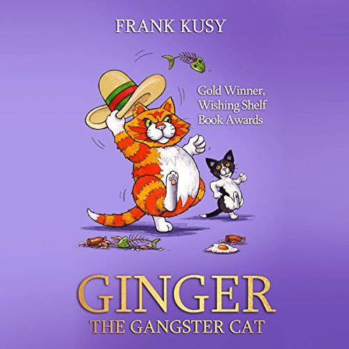 Ginger the Gangster Cat audiobook cover art