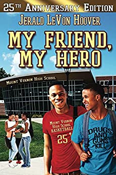 My Friend, My Hero (The Hero Book Series 1) by [Jerald L. Hoover]