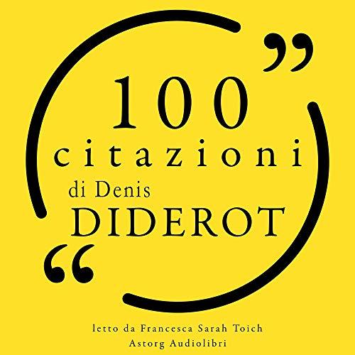 100 citazioni di Denis Diderot  By  cover art