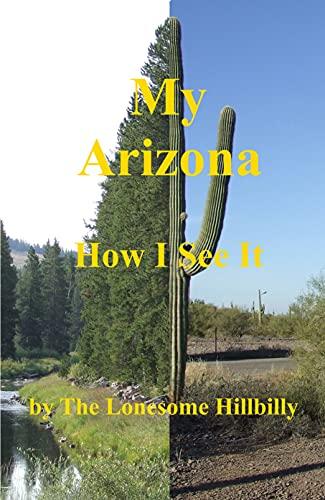 Arizona - How I See It