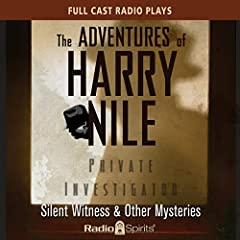 The Adventures of Harry Nile: Silent Witness & Other Mysteries