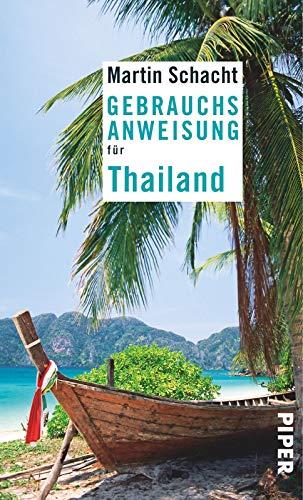 Gebrauchsanweisung für Thailand: 4. aktualisierte Auflage 2019