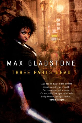 Three Parts Dead (Craft Sequence Book 1)