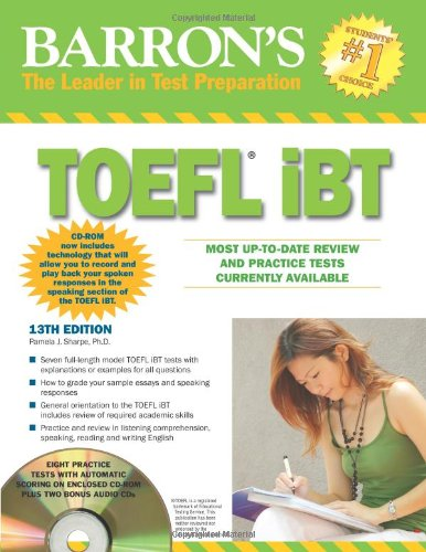 Barron's TOEFL iBT with CD-ROM and 2 Audio CDs (Barron's: the Leader in Test Preparation)