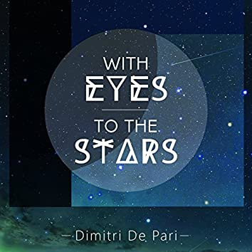 With Eyes to the Stars