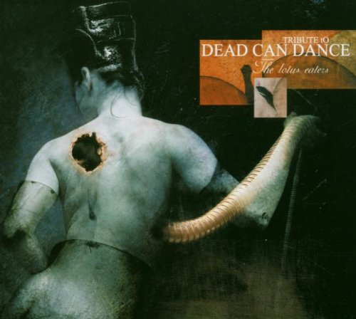 The Lotus Eaters : Tribute to Dead Can Dance
