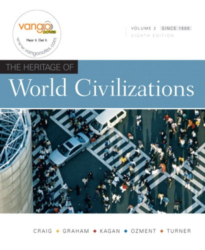 The Heritage of World Civilizations, Vol. 2, 8th Edition