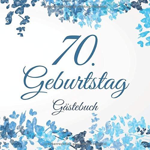 70. Geburtstag Gästebuch: 70 Jahre Geschenkidee - Vintage Album Buch - Zum Eintragen und Ausfüllen...