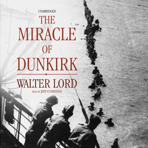 The Miracle of Dunkirk  Audiolibri