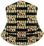 asdew987 Peace Love Fries. Braga para el cuello, calentador de oídos, bufanda, máscara facial, bandanas