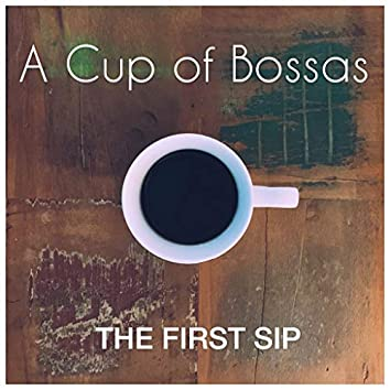 The First Sip