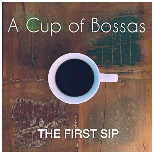 A Cup of Bossas