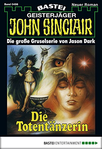 John Sinclair - Folge 0498: Die Totentänzerin
