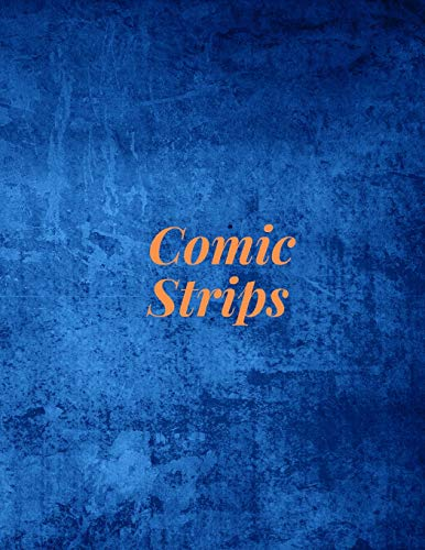 Comic Strips: Create Your Own Comic Book & Cover: Rounded Corners, 120 Pages, 8.5 x 11, Soft Cover (Create Your Own Comic Book - Rounded 120)