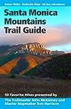 Santa Monica Mountains Trail Guide
