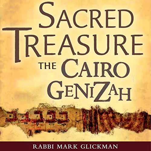 Sacred Treasure - The Cairo Genizah audiobook cover art
