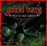 Gabriel Burns – Folge 17 – Was ist das Leben?