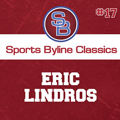Sports Byline: Eric Lindros copertina