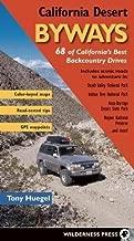 California Desert Byways: 68 of California's Best Backcountry Drives