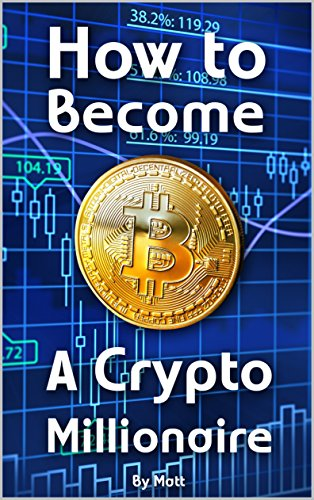 how to become a millionaire through cryptocurrency