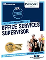 Office Services Supervisor (Career Examination)
