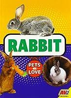 Rabbit (Pets We Love)
