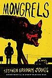 Image of Mongrels: A Novel