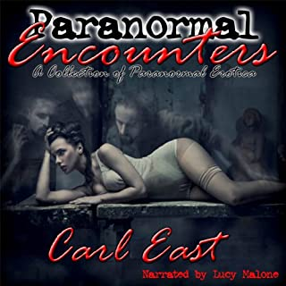 Paranormal Encounters                   By:                                                                                                                                 Carl East                               Narrated by:                                                                                                                                 Lucy Malone                      Length: 6 hrs and 29 mins     40 ratings     Overall 3.1
