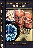 Manual de Neurologia: Semiologia dos Pares Cranianos (Manuais Médicos Livro 3)