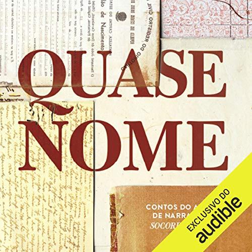 Quase Nome (Portuguese Edition) audiobook cover art