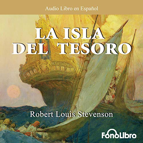 La Isla del Tesoro [Treasure Island] audiobook cover art