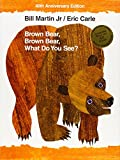 Brown Bear, Brown Bear, What Do You See? - Henry Holt & Company - 21/08/2007