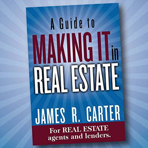 A Guide to Making It in Real Estate cover art