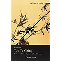 Tao Te Ching: El libro del camino y la virtud (Colección Valparaíso de Poesía)