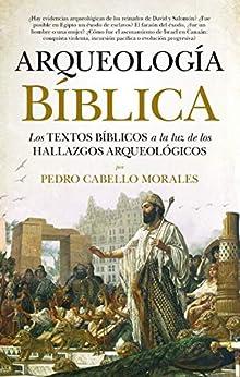 Arqueología bíblica de [Pedro Cabello Morales]
