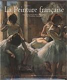 La Peinture française, coffret 2 volumes