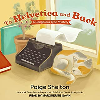 To Helvetica and Back     A Dangerous Type Mystery, Book 1              By:                                                                                                                                 Paige Shelton                               Narrated by:                                                                                                                                 Marguerite Gavin                      Length: 6 hrs and 41 mins     1 rating     Overall 3.0